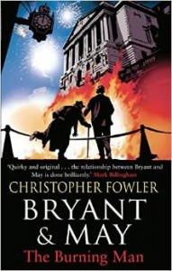 CBP - Bryant & May The Burning Man