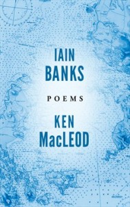 CBP - Poems Iain Banks & Ken MacLeod