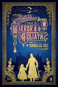 CBP - The Singular and Extraordinary Tale of Mirror and Goliath