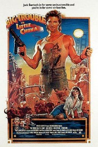 CA - 220px-Big_Trouble_in_Little_China_Film_Poster