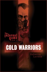 CPP - Rebecca Levene - The Infernal Game - Cold Warriors