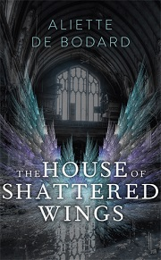 CB - Go - Aug - The House of Shattered Wings