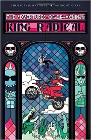 CG - DH - Aug - The Adventures of Dr McNinja King Radical