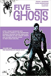 CG - Im - July - Five Ghosts Deluxe Edition Vol 1