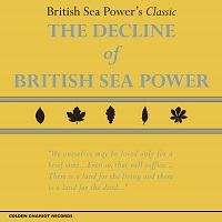 CA - Sep - British Sea Power - The Decline of BSP
