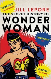 CB - Aug - The Secret History of Wonder Woman