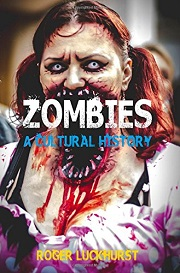 CB NF - Aug - Zombies A Cultural History