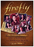 CB - NF - Mar - Firefly The Gorramn Shiniest Dictionary and Phrasebook in the Verse