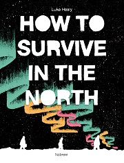 CG - NB - Jun - How to Survive in the North - R