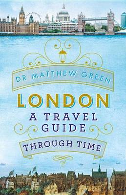 CB - NF - Jun - London A Travel Guide through Time