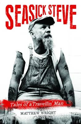 CB - NF - Jun - Seasick Steve Tales of a Travellin Man