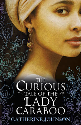 YA 2016 - The Curious Tale of the Lady Caraboo