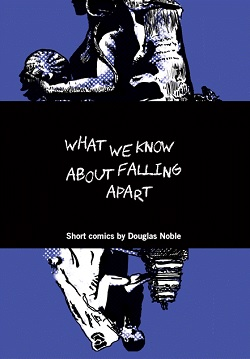 CECAF 2016 - Douglas Noble - What We Know About Falling Apart