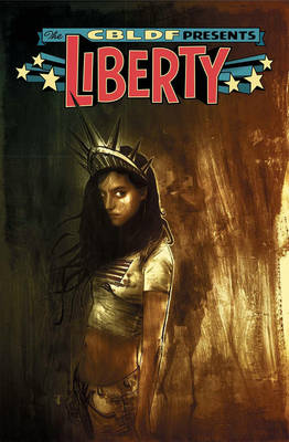 CG - Im - Aug - CBLDF Presents Liberty