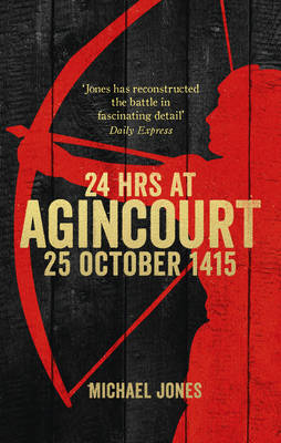 CN - Aug - 24 Hours at Agincourt