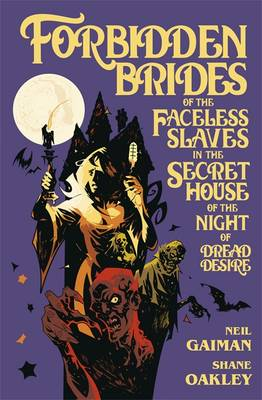 G - Feb 17 - Forbidden Brides of the Faceless Slaves in the Secret House of the Night of Dread Desire